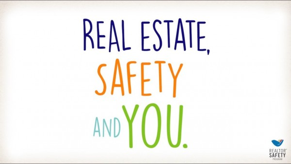 Real Estate, Safety, and You